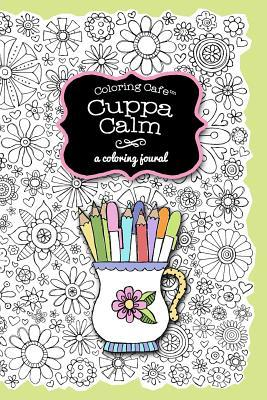 Coloring Cafe-Cuppa Calm Coloring Journal