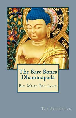 The Bare Bones Dhammapada