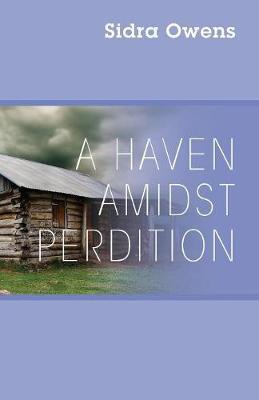 HAVEN AMIDST PERDITION