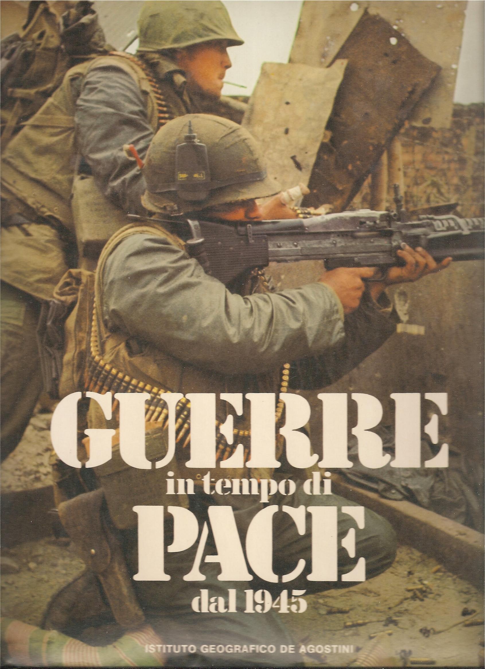 Guerre in tempo di pace dal 1945