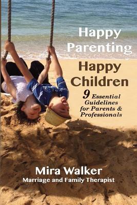 Happy Parenting Happy Children