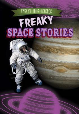 Freaky Space Stories