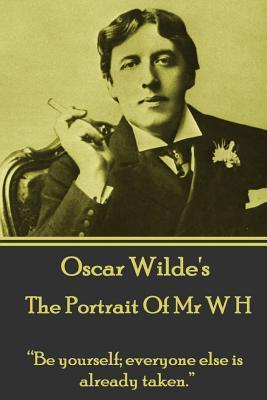 Oscar Wilde - The Portrait Of Mr W H