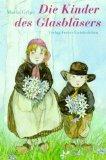Die Kinder des Glasbläsers
