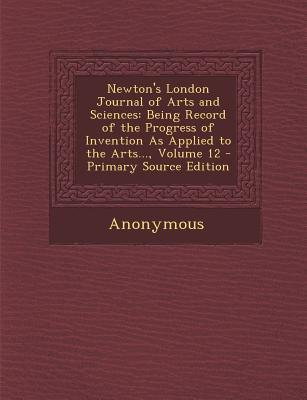 Newton's London Journal of Arts and Sciences