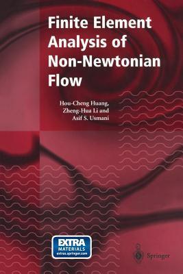 Finite Element Analysis of Non-newtonian Flow