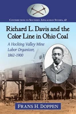 Richard L. Davis and the Color Line in Ohio Coal