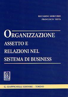 Organizzazione, assetto e relazioni nel sistema di business