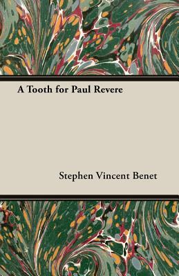 A Tooth for Paul Revere