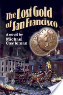 The Lost Gold of San Francisco