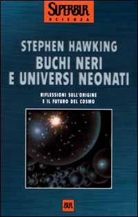 Buchi neri e univers...