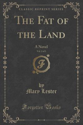 The Fat of the Land, Vol. 2 of 3