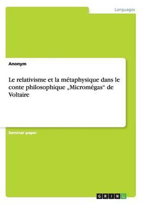 """Le relativisme et la métaphysique dans le conte philosophique """"Micromégas"""" de Voltaire"""