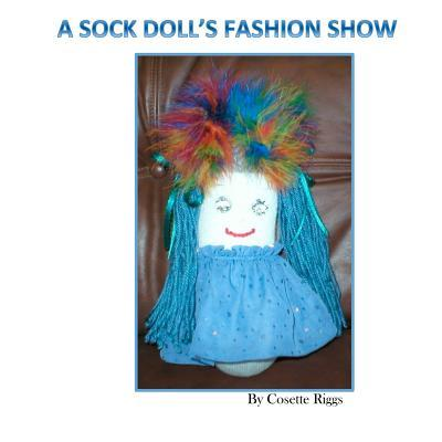A Sock Doll's Fashion Show