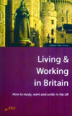 Living Working In Britain 2e