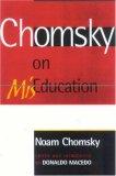 Chomsky on Mis-Educa...