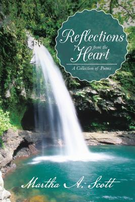 Reflections from the Heart