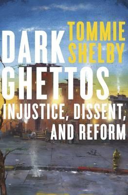 Dark Ghettos