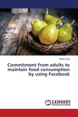 Commitment from adults to maintain food consumption by using Facebook