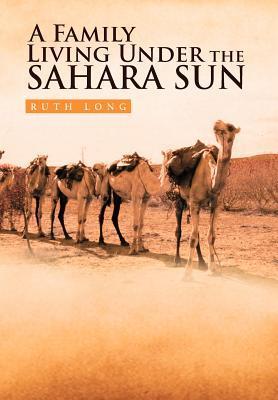 A Family Living Under the Sahara Sun