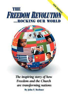 The Freedom Revolution...Rocking Our World - New Edition