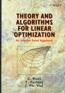 Theory and Algorithms for Linear Optimization