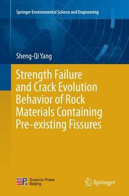 Strength Failure and Crack Evolution Behavior of Rock Materials Containing Pre-existing Fissures