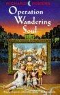 Operation Wandering Soul