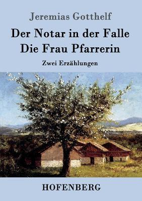 Der Notar in der Falle / Die Frau Pfarrerin
