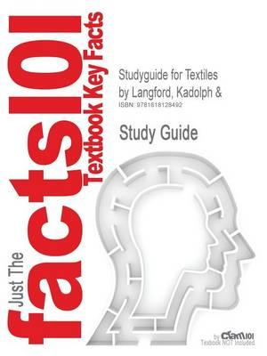 Studyguide for Textiles by Langford, Kadolph &, ISBN 9780130254436