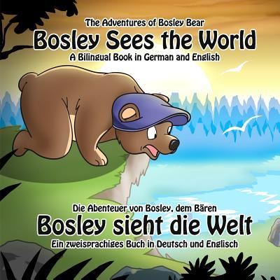 Bosley Sees the Worl...