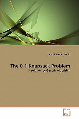 The 0-1 Knapsack Problem