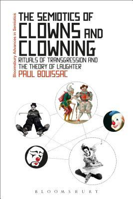 The Semiotics of Clowns and Clowning