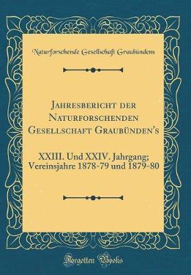 Jahresbericht der Naturforschenden Gesellschaft Graubünden's