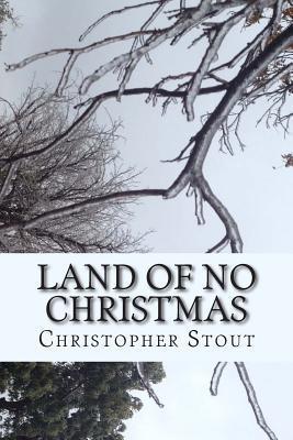 Land of No Christmas