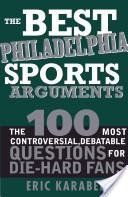 Best Philadelphia Sports Arguments