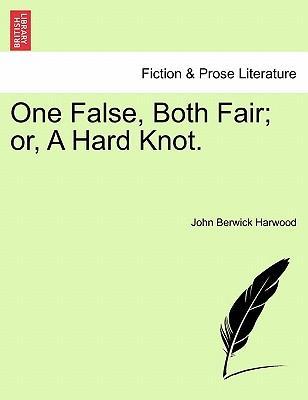 One False, Both Fair...