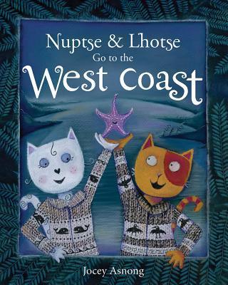 Nuptse and Lhotse Go to the West Coast