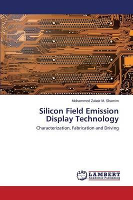 Silicon Field Emission Display Technology