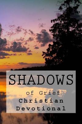 Shadows of Grief