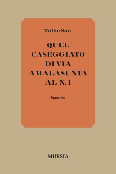 Quel caseggiato di Via Amalasunta al n. 1