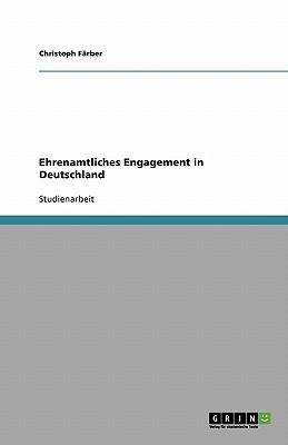 Ehrenamtliches Engagement in Deutschland