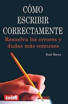 Como escribir correctamente / How to Write Correctly
