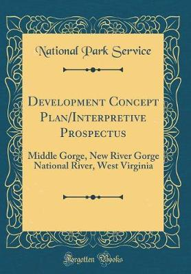Development Concept Plan/Interpretive Prospectus