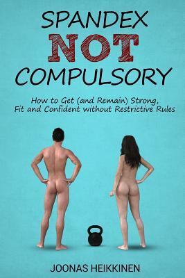 Spandex Not Compulsory