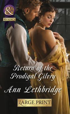 Return of the Prodigal Gilvry