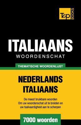 Thematische woordenlijst Nederlands-Italiaans - 7000 woorden