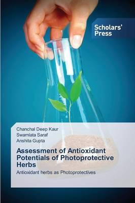 Assessment of Antioxidant Potentials of Photoprotective Herbs