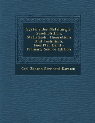 System Der Metallurgie