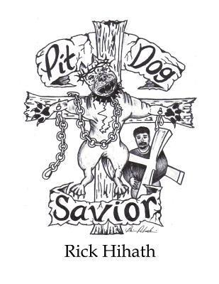Pit Dog Savior